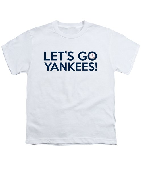Let's Go Yankees Youth T-Shirt by Florian Rodarte