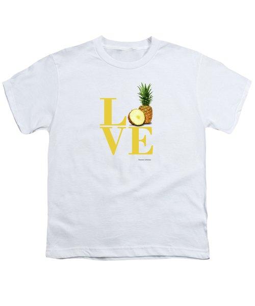 Love Pineapple Youth T-Shirt