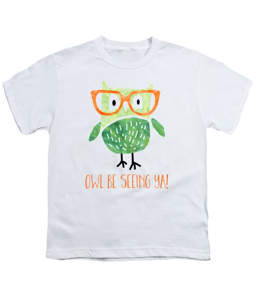 Owl Be Seeing Ya Youth T-Shirt by Natalie Kinnear