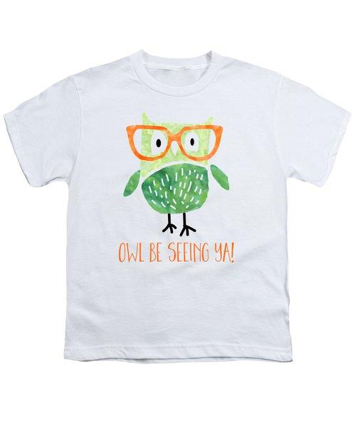 Owl Be Seeing Ya Youth T-Shirt