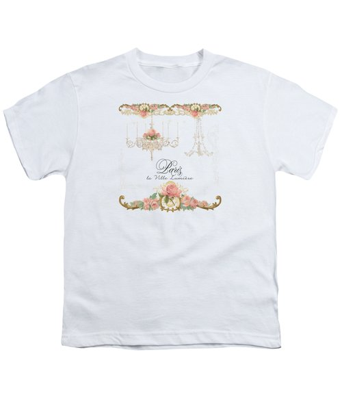 Parchment Paris - City Of Light Rose Chandelier W Plaster Walls Youth T-Shirt by Audrey Jeanne Roberts