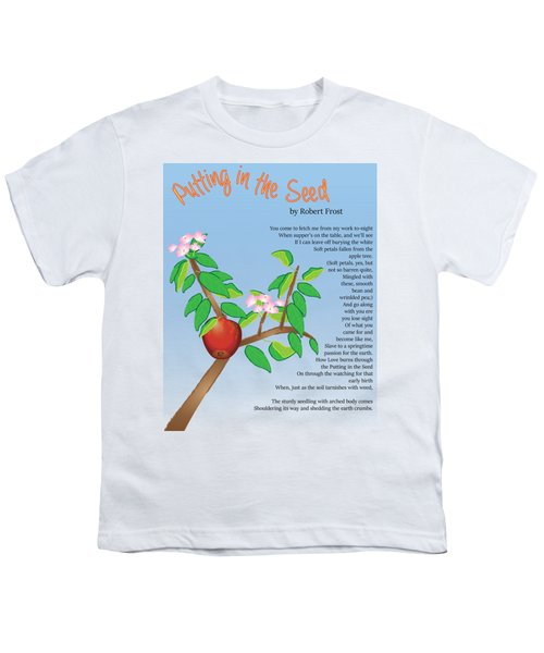 Putting In The Seed Youth T-Shirt