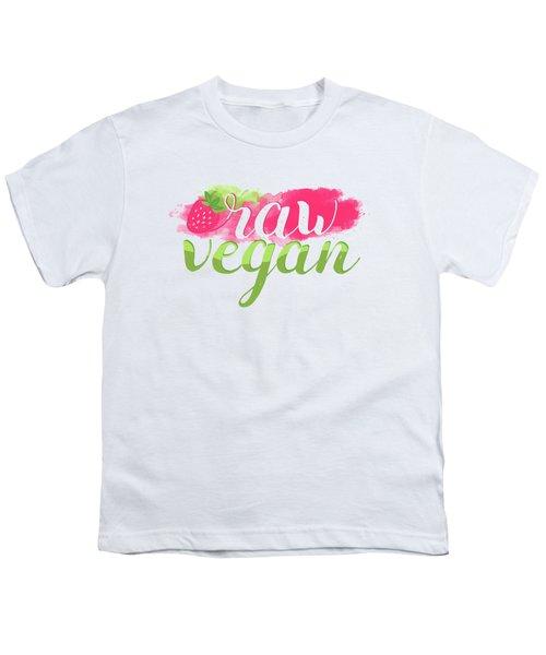 Quote Raw Vegan Strawberry Youth T-Shirt