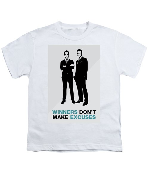 Suits Tv Show Poster Harvey Quote - Winners Don't Make Excuses Youth T-Shirt