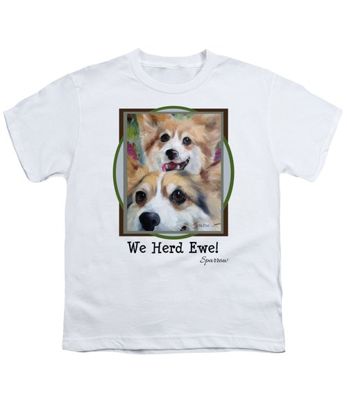 We Herd Ewe Youth T-Shirt