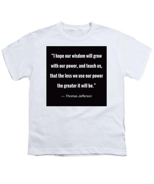 Wisdom Will Grow Youth T-Shirt