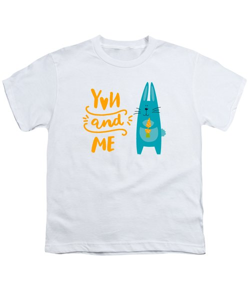 You And Me Bunny Rabbit Youth T-Shirt by Edward Fielding