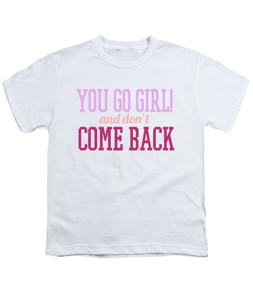 Go Girl Youth T-Shirt
