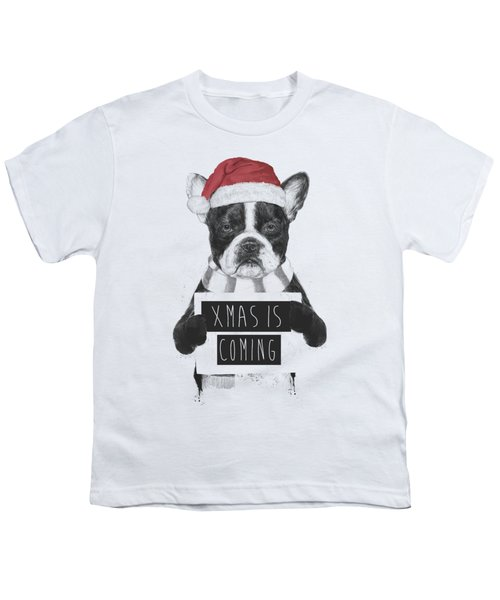 Xmas Is Coming Youth T-Shirt