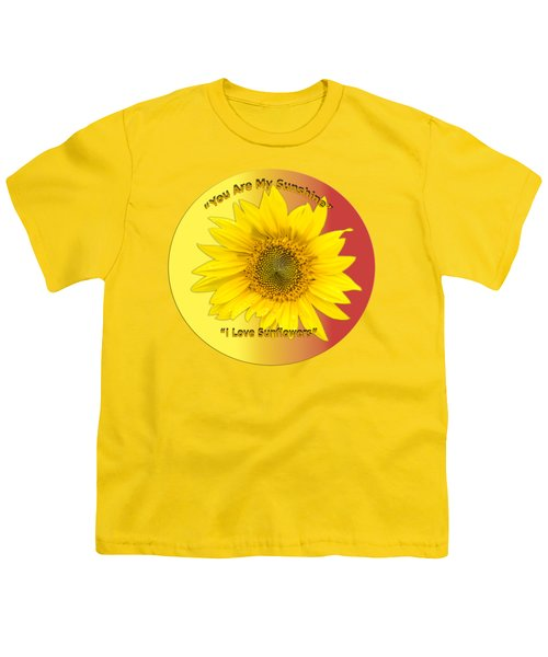 You Are My Sunshine Youth T-Shirt by Thomas Young