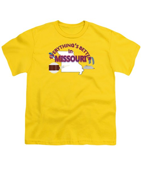 Everything's Better In Missouri Youth T-Shirt by Pharris Art
