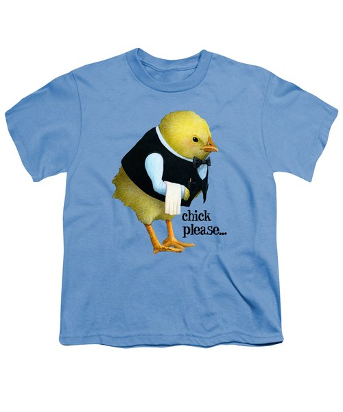 Chick Please... Youth T-Shirt