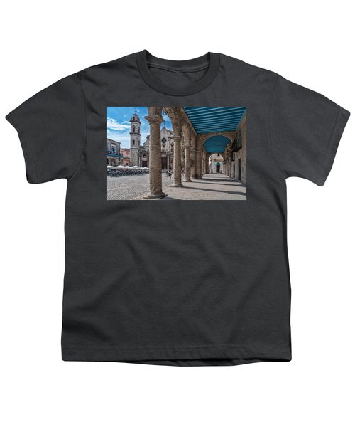 Havana Cathedral And Porches. Cuba Youth T-Shirt