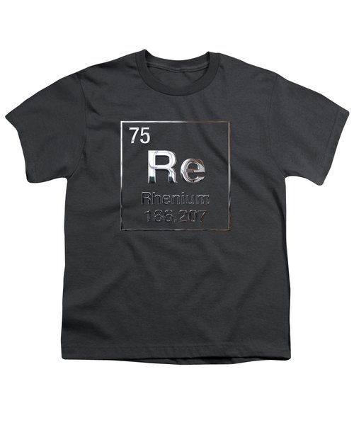 Periodic Table Of Elements - Rhenium Youth T-Shirt