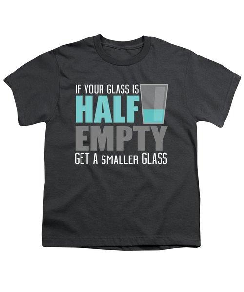 Half Empty Youth T-Shirt