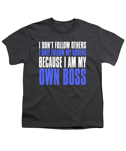 My Own Boss Youth T-Shirt