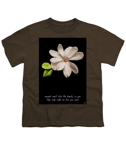 Wounds Cannot Hide The Beauty In You Youth T-Shirt