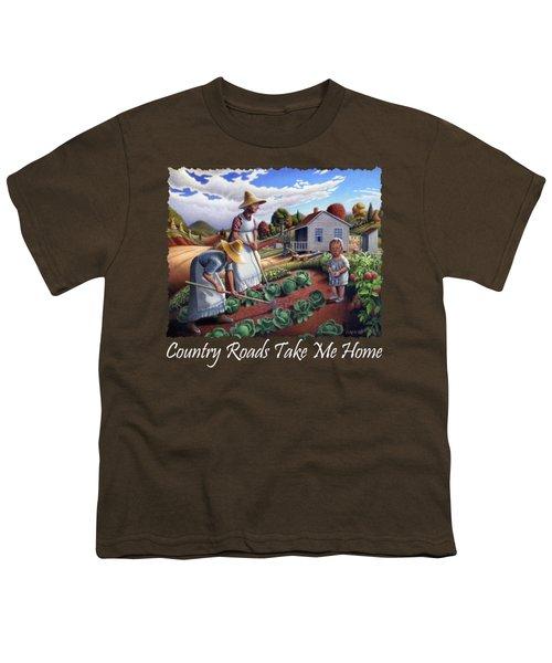 Country Roads Take Me Home T Shirt - Appalachian Family Garden Countryl Farm Landscape 2 Youth T-Shirt