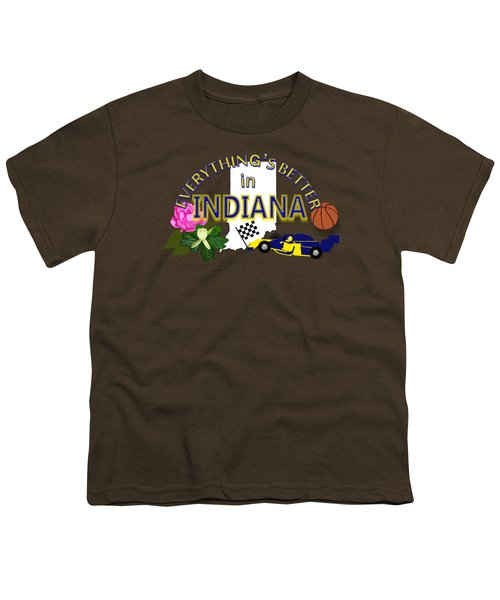 Everything's Better In Indiana Youth T-Shirt
