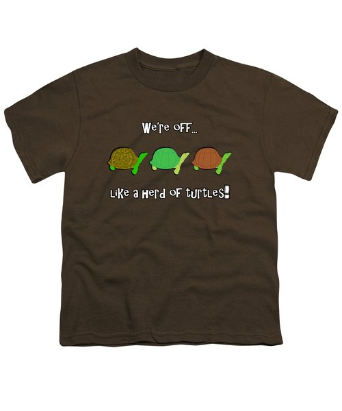 Like A Herd Of Turtles Youth T-Shirt by Methune Hively