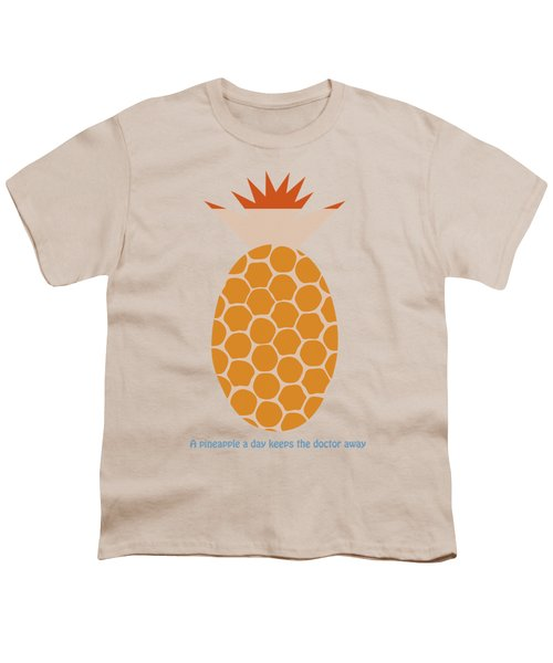 A Pineapple A Day Keeps The Doctor Away Youth T-Shirt by Frank Tschakert