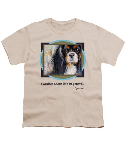 Cavalier About Life  Youth T-Shirt
