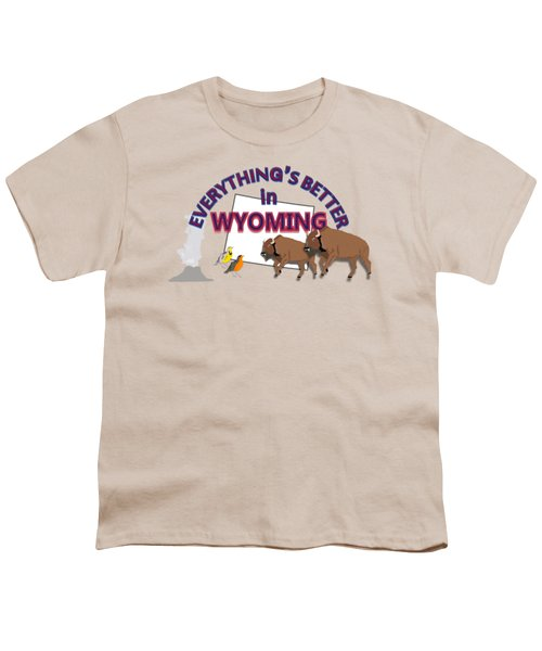Everthing's Better In Wyoming Youth T-Shirt by Pharris Art