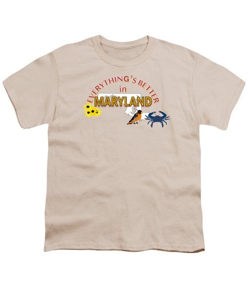 Everything's Better In Maryland Youth T-Shirt by Pharris Art