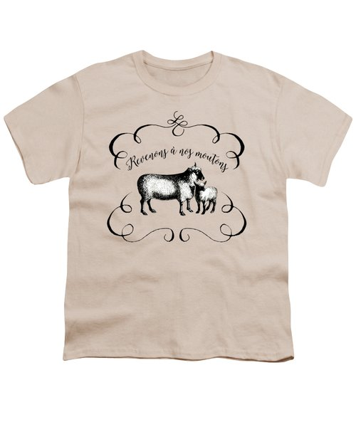 Revenons A Nos Moutons Youth T-Shirt