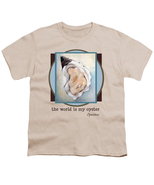 The World Is My Oyster Youth T-Shirt