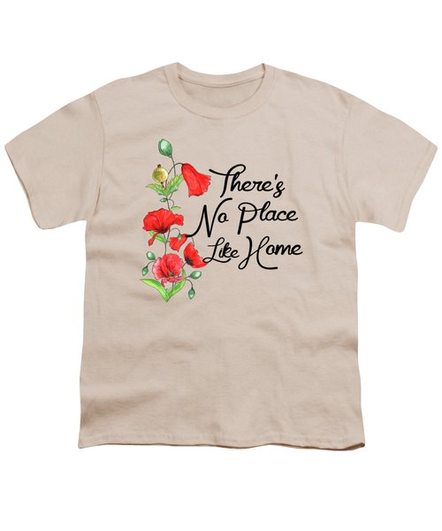 Theres No Place Like Home Youth T-Shirt