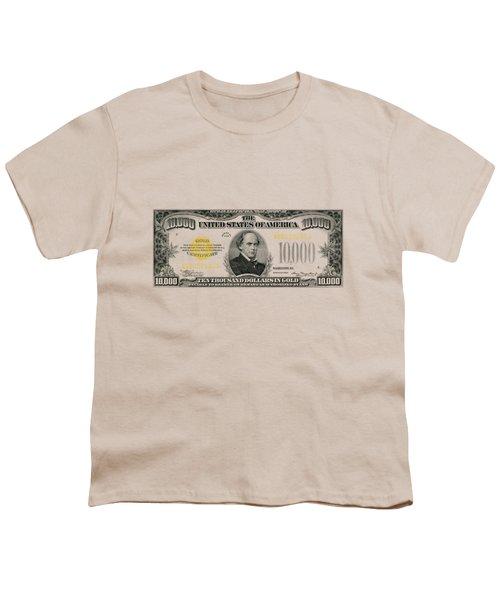 U.s. Ten Thousand Dollar Bill - 1934 $10000 Usd Treasury Note Youth T-Shirt by Serge Averbukh