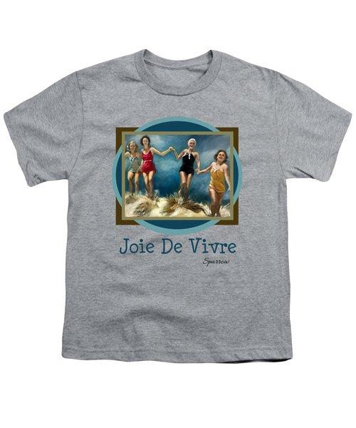 Joie De Vivre Youth T-Shirt