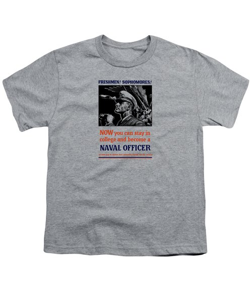 Become A Naval Officer Youth T-Shirt