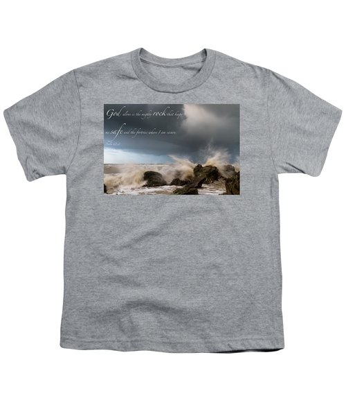 Psalm 62 2 Youth T-Shirt