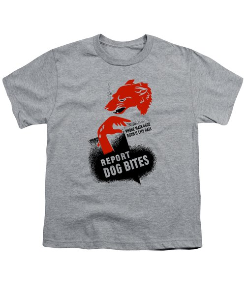 Report Dog Bites - Wpa Youth T-Shirt