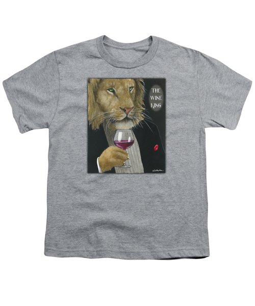 Wine King... Youth T-Shirt by Will Bullas