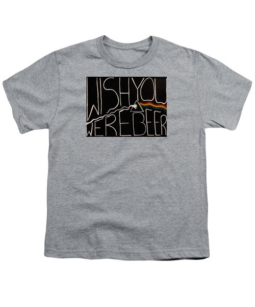 Wish You Were Beer Youth T-Shirt