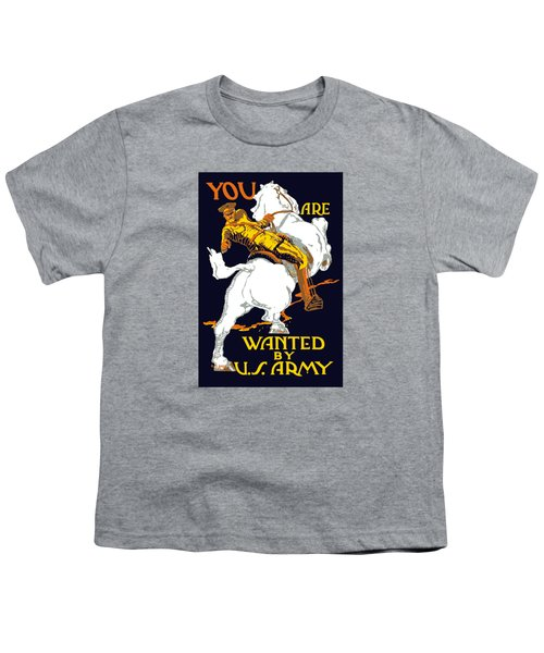 You Are Wanted By Us Army Youth T-Shirt