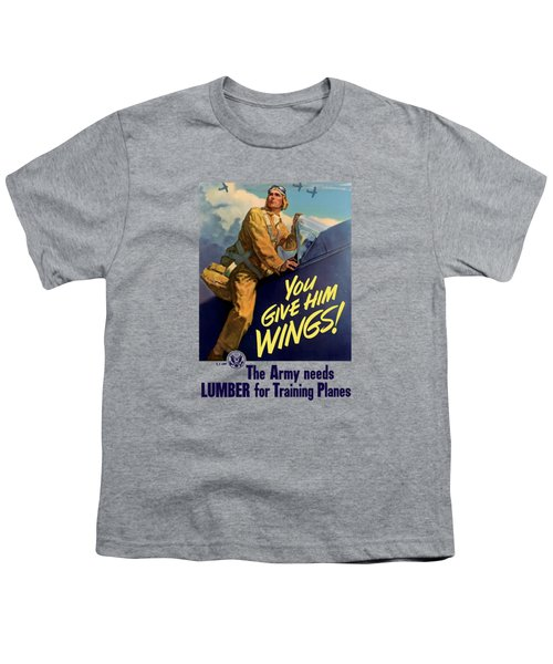 You Give Him Wings - Ww2 Youth T-Shirt