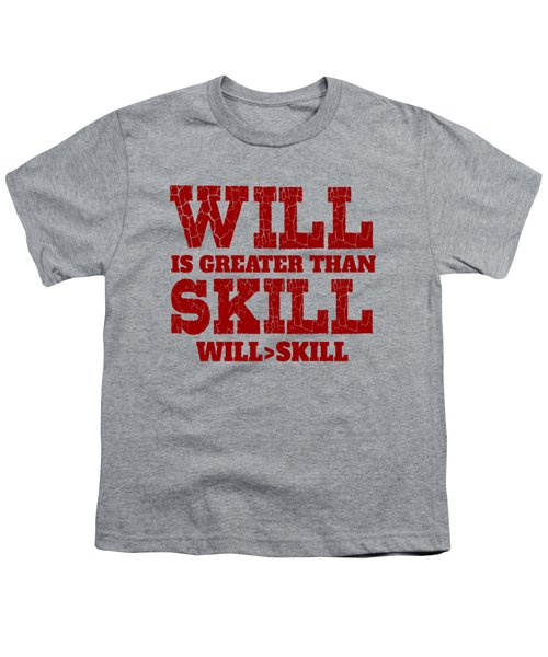 Will Skill Youth T-Shirt