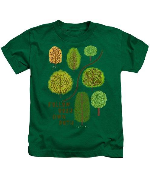 Follow Your Own Path Kids T-Shirt
