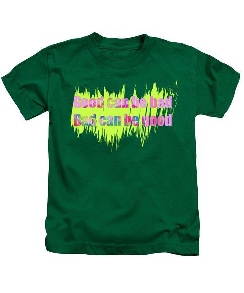 Good Or Bad Kids T-Shirt