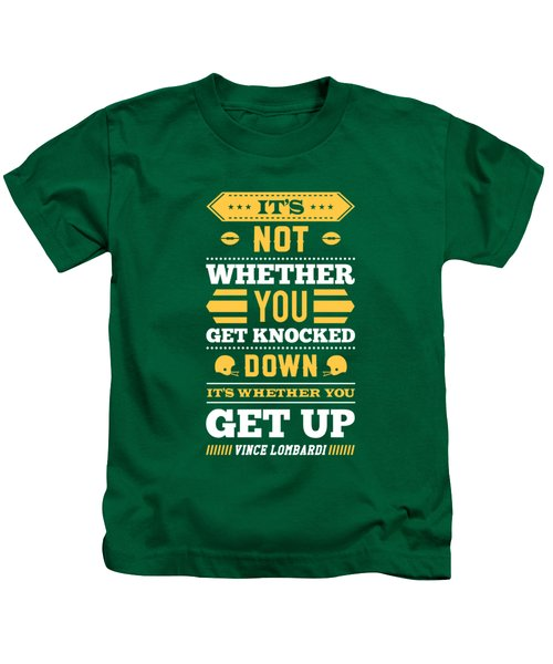 Its Not Whether You Get Knocked Down Its Whether You Get Up Quotes Poster Kids T-Shirt