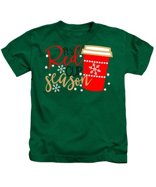 It's Red Cup Season Kids T-Shirt