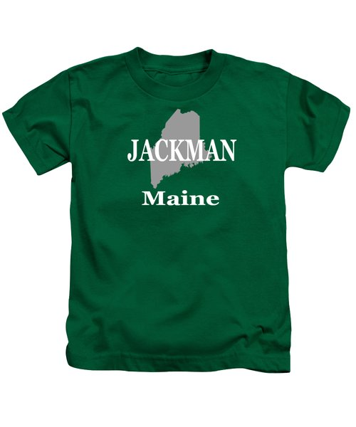 Jackman Maine State City And Town Pride  Kids T-Shirt