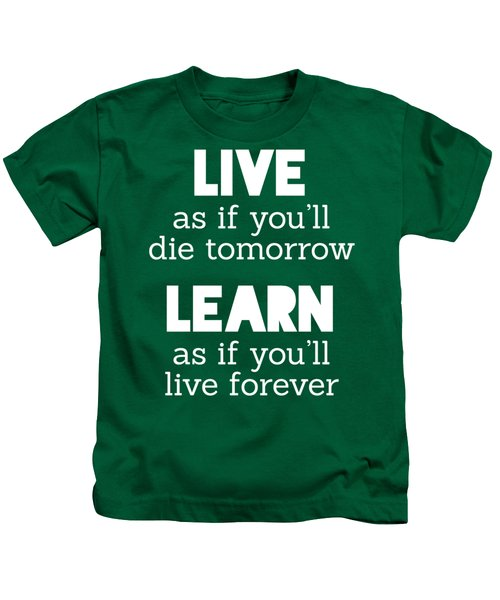 Live And Learn Kids T-Shirt