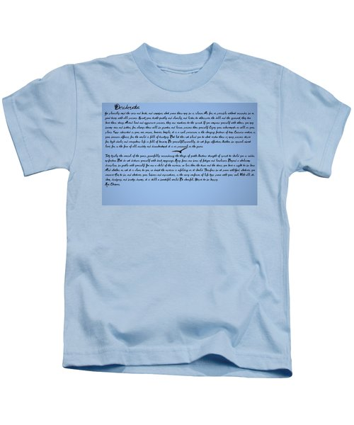 Desiderata Kids T-Shirt by Bill Cannon