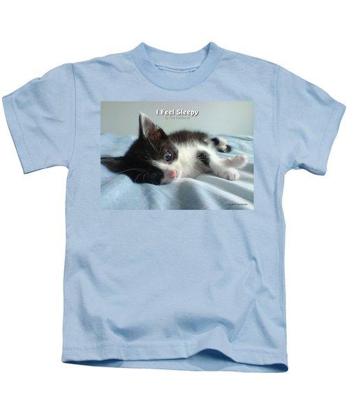 I Feel Sleepy Kids T-Shirt