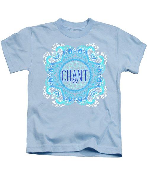 Chant Kids T-Shirt